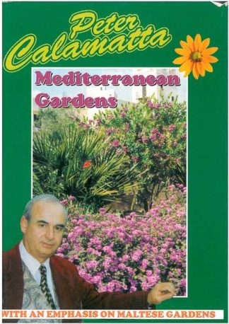 Mediterranean Gardens - with an emphasis on Maltese gardens