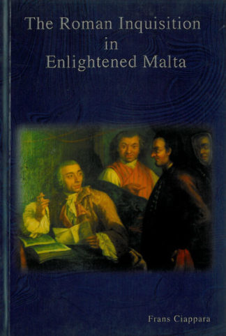 The Roman Inquisition in Enlightened Malta