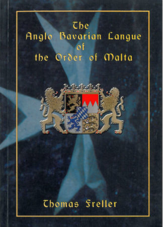 The Anglo Bavarian Langue of the Order of Malta
