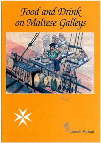 Food and Drink on Maltese Galleys