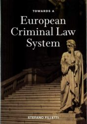 Towards a European Criminal Law System
