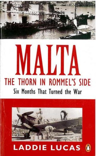 Malta The Thorn in Rommel's Side