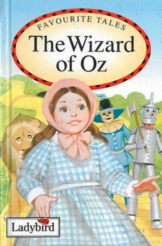 Favourite tales - The Wizard of Oz - Ladybird