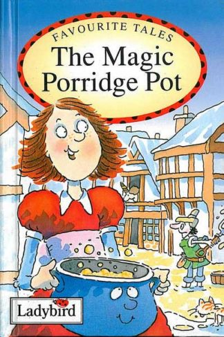 Favourite tales - The Magic Porridge Pot - Ladybird