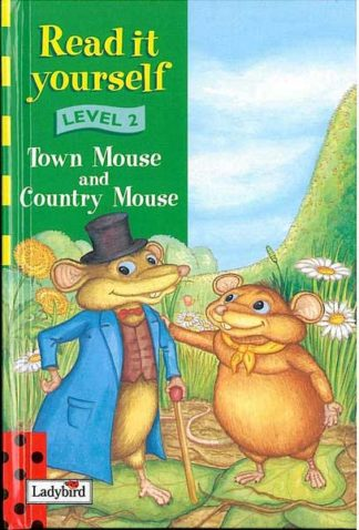 Read it yourself level 2 - Town Mouse and Country Mouse - Ladybi