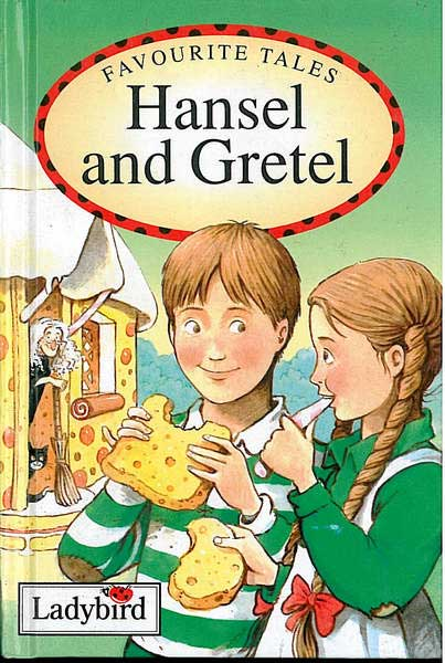 Favourite tales - Hansel and Gretel - Ladybird