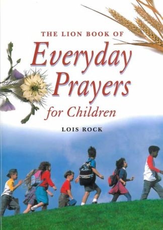 The Lion Book of Everyday Prayers