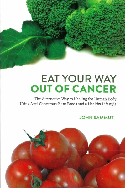 Eat your way out of cancer