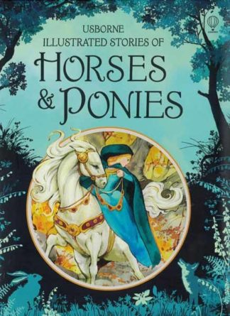 Usborne Illustrated Stories of Horses & Ponies