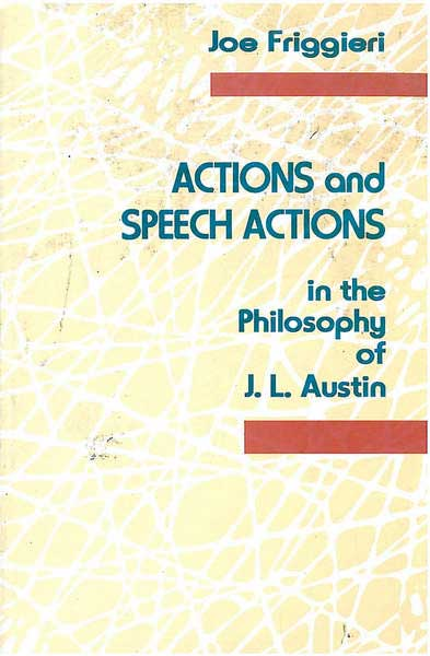 Actions and Speech Actions in the philosophy of J.L.Austin