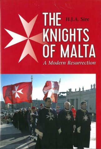 The Knights of Malta - A Modern Resurrection