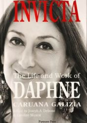 INVICTA: The Life and Work of DAPHNE CARUANA GALIZIA