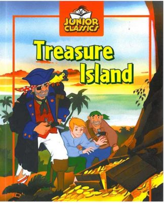 Junior Classics: Treasure Island