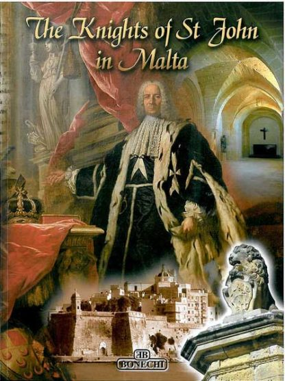 The Knights of St. John in Malta