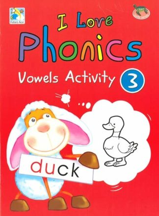 I love Phonics Vowels Activity 3