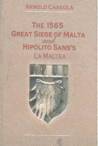 The 1565 Great Siege of Malta and Hipolito Sans's La Maltea