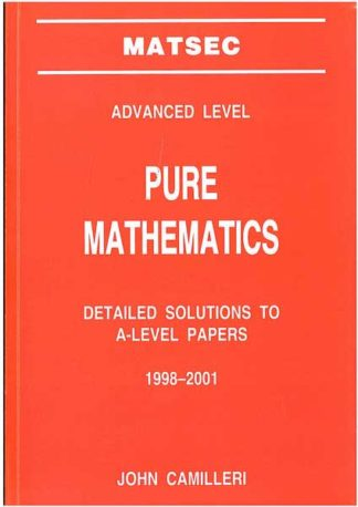 Matsec Pure Mathematics Detailed Solutions To A-Level Paper 1998