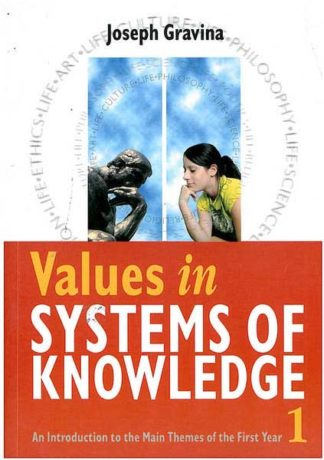 Values In Systems of Knowledge 1
