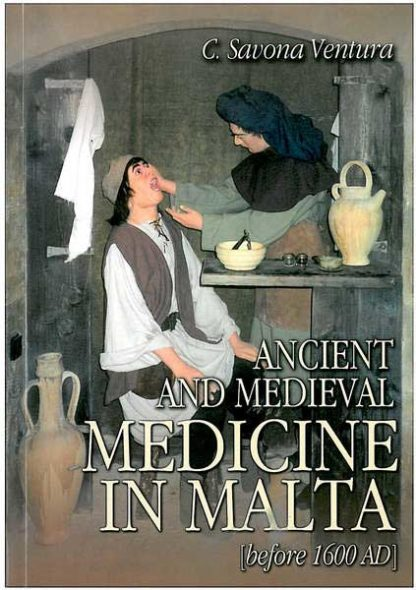 Ancient and Medieval Medicine in Malta (before 1600 AD)