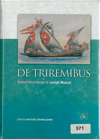 De Triremibus: Festschrift in honour of Joseph Muscat