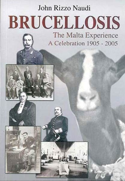 Brucellosis - The Malta Experience
