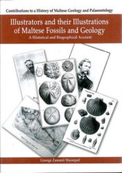 Illustrators and their Illustrations of Maltese Fossils and Geology