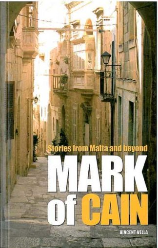 Stories from Malta and beyond Mark of Cain
