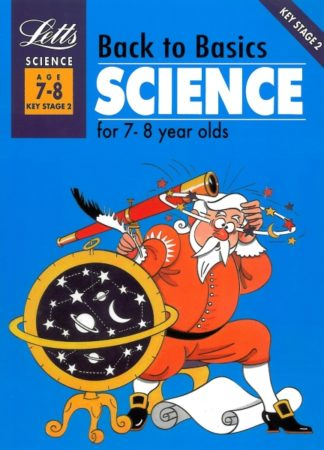 Back to Basics Science for 7-8 year olds