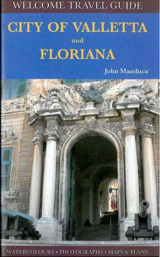 Welcome Travel Guide - City of Valletta and Floriana