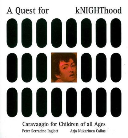 A Quest for Knighthood