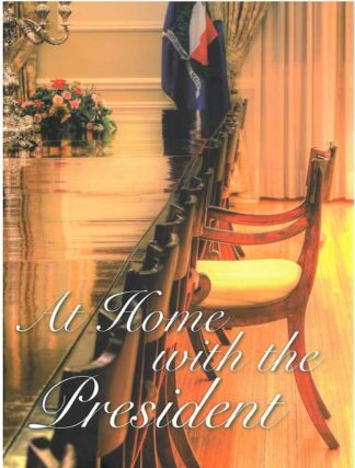 At Home with the President