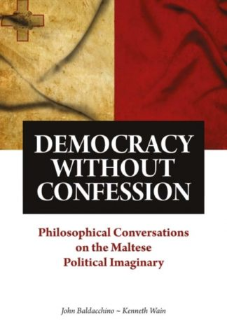 DEMOCRACY WITHOUT CONFESSION