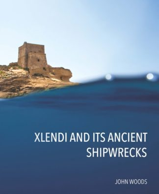 Xlendi and its Ancient Shipwrecks