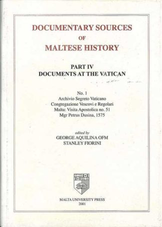 Documentary Sources of Maltese History Part IV No 1