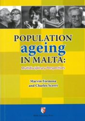 Population ageing in Malta: Multidisciplinary Perspectives