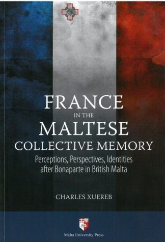 France in the Maltese Collective Memory