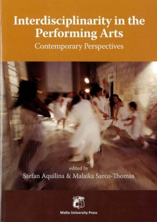Interdisciplinarity in the Performing Arts: Contemporary Perspectives