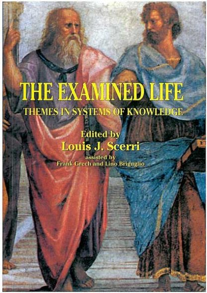 The Examined Life - Themes in Systems of Knowledge