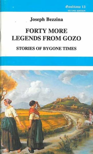 Forty More Legends from Gozo