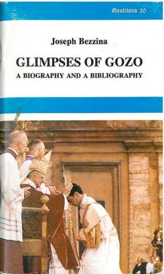 Glimpses Of Gozo - a biography and a bibliography 20