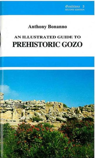An Illustrated Guide to Prehistoric Gozo