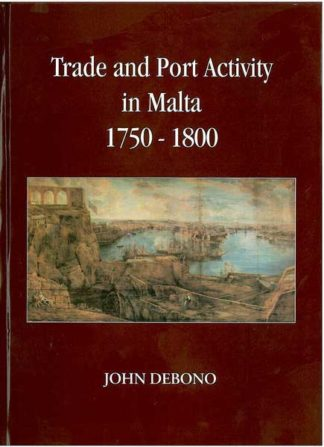 Trade and Port Activity in Malta 1750-1800