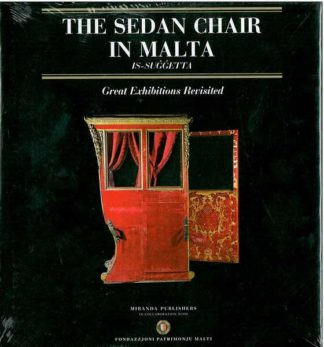 The Sedan Chair in Malta - great exhibitions revisited