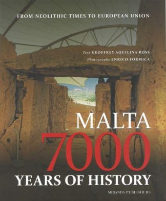 Malta 7000 Years of History