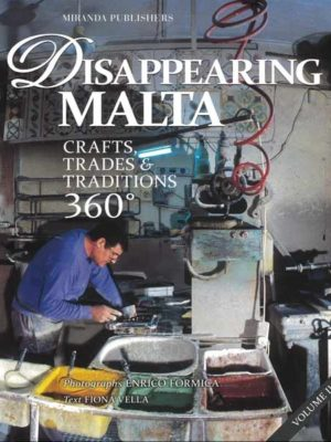 Disappearing Malta 360 Volume II