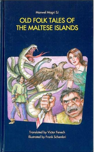 Old Folk Tales of the Maltese Islands (Hardcover)