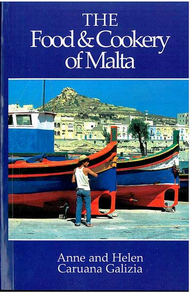 The Food & Cookery Of Malta