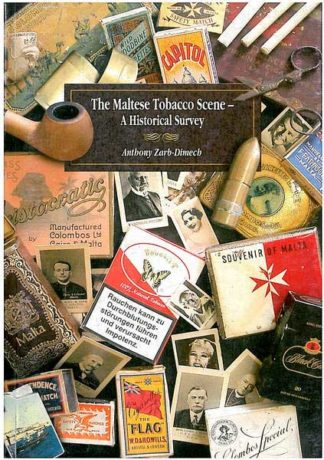 The Maltese Tobacco Scene - A Historical Survey