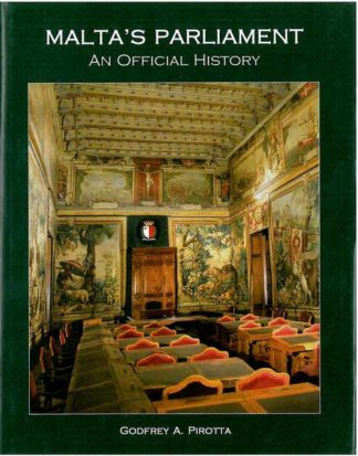 Malta's Parliament - An Official History