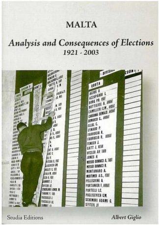 Malta - Analysis and Consequences of Elections 1921-2003